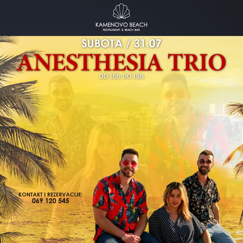 Kamenovo Beach Anesthesia Trio
